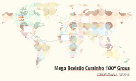 Mega Revisão Cursinho 180º Graus