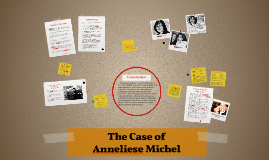 The Case of Anneliese Michel