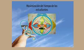 MAXIMIZACION DEL TIEMPO DE LOS ESTUDIANTES