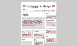 Ética da Investigação e Ética do Investigador