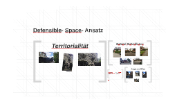 Defensible- Space- Ansatz