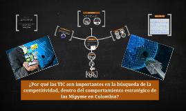 ¿Por qué las TIC son importantes en la búsqueda de la compet