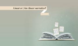 Linear or Non-linear narrative?