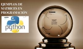 Copy of EJEMPLOS DE MATRICES EN PROGRAMACION