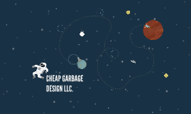 CHEAP GARBAGE DESIGN LLC.
