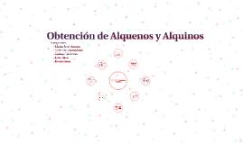 Copy of Obtencion de Alquenos y Alquinos