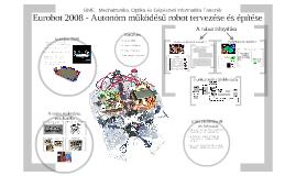 Copy of Eurobot 2008 - Autonóm működésű robot tervezése és működése