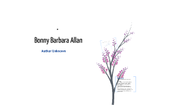 Copy of Bonny Barbara Allan