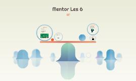 Mentor Les 6
