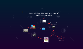 Revisiting the definition of Mobile Learning