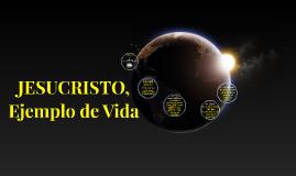 Semana_familia_Jesucristo_Ejemplo_de_vida