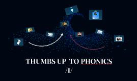THUMBS UP  TO PHONICS