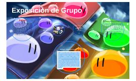 Copy of Exposición de Grupo