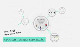 A POUCAS CLASSES DE SEPARACAO