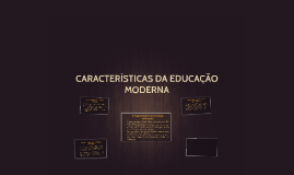 A MODERNIDADE COMO REVOLUÇÃO PEDAGÓGICA