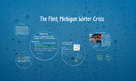 Copy of The Flint Michigan Water Crisis
