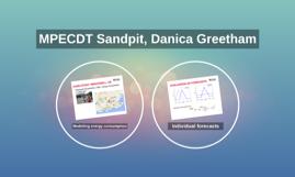 MPECDT Sandpit, Danica Greetham