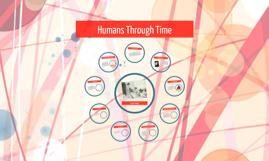Humans Through Time