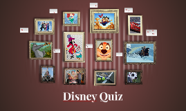 Copy of Disney Quiz