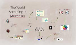 The World According to Millennials II