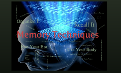 Copy of Memory Techniques