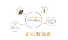 VetSoc Meeting #2