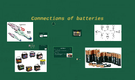 Connections of batteries