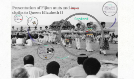 Presentation of Fijian mats and tapa cloths to Queen Elizabe