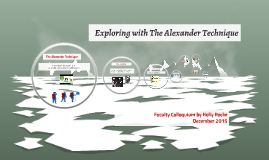 Exploring with The Alexander Technique