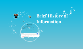 Brief History of Information