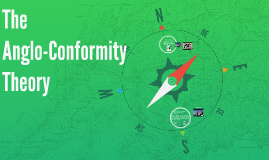 The Anglo-Conformity Theory
