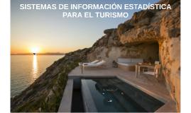 ESERP2018_SISTEMAS DE INFORMACIÓN ESTADÍSTICA PARA EL TURISMO