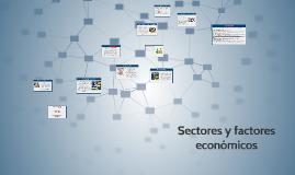 Sectores y factores economicos