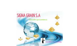 PRESENTACION SIGNA GRAIN S.A