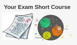Your Exam Short Course 2016