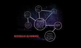 Copy of RESISTENCIA DE LOS PAVIMENTOS