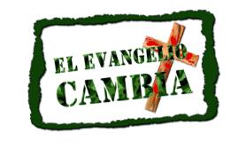 Copy of ¿QUE ES EL EVANGELIO CAMBIA?