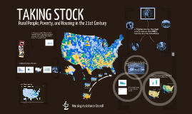 TAKING STOCK : Rural People, Poverty, and Housing in the 21st Century