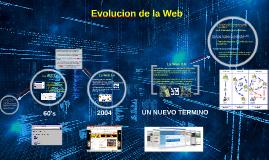 Copy of Evolucion de la Web