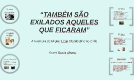"""""""TAMBÉM SÃO EXILADOS AQUELES QUE FICARAM"""""""