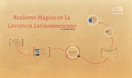 Realismo Mágico en La Literatura Latinoamericano