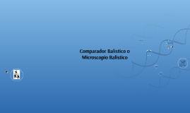 Copy of Comparador Balistico o Microscopio Balistico