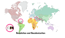 APWH- 20th century Revolutions and Decolonization