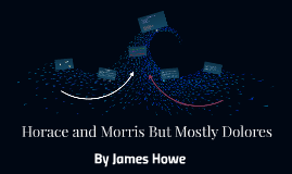 Horace and Morris But Mostly Dolores