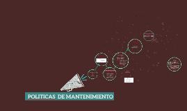POLITICAS DE MANTENIMIENTO