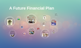 A Future Financial Plan