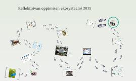 Copy of Reflektoivan oppimisen ekosysteemi
