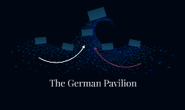 The German Pavilion
