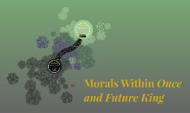Morals Within Once and Future King