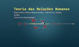 Copy of Teoria das Relações Humanas